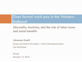 Does formal work pay in  the Western Balkans?