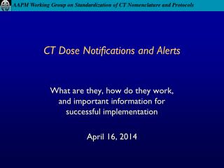 CT Dose Notifications and Alerts