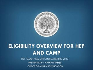 Eligibility Overview for HEP and CAMP