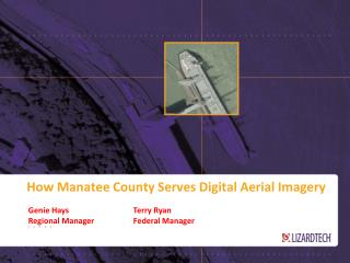 How Manatee County Serves Digital Aerial Imagery