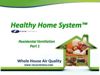 Healthy Home System�