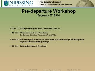 Pre-departure Workshop February 27, 2014