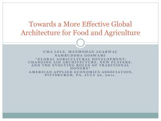 Towards a More Effective Global Architecture for Food and Agriculture