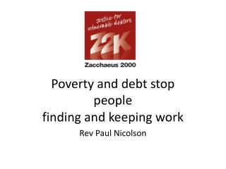 Poverty and debt stop   people