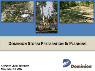 Dominion Storm Preparation & Planning