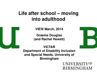 Life after school – moving into adulthood