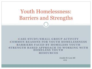 Youth Homelessness: Barriers and Strengths