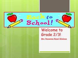 Welcome to Grade 2/3!