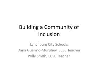 Building a Community of Inclusion