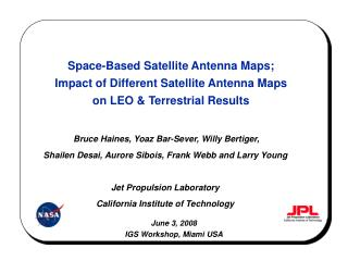 space-based satellite antenna maps;  impact of different satellite antenna maps  on leo  terrestrial results