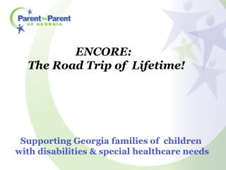 Supporting Georgia families of  children  with disabilities & special healthcare needs