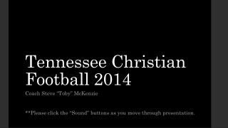 Tennessee Christian Football 2014