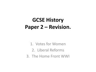 GCSE History Paper 2 – Revision.