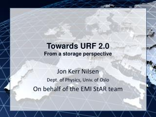 Towards URF 2.0 From a storage perspective