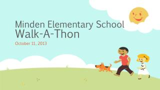 Minden Elementary School  Walk-A-Thon