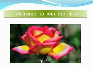 Welcome   to  join  the  class