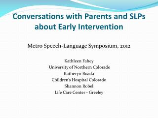 Conversations with Parents and SLPs about Early Intervention
