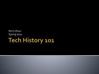 Tech History 101