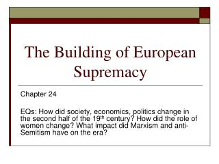 The Building of European Supremacy