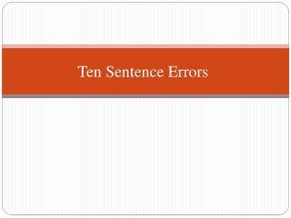Ten Sentence  Errors
