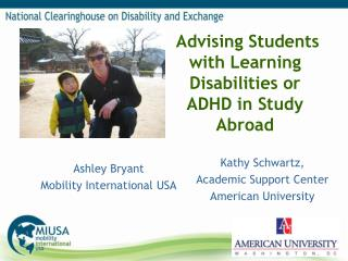 Advising Students with Learning  Disabilities or ADHD  in Study Abroad