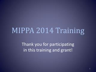 MIPPA 2014 Training