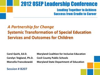 A Partnership for Change Systemic Transformation of Special Education Services and Outcomes for Children