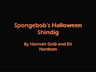 spongebob s halloween shindig