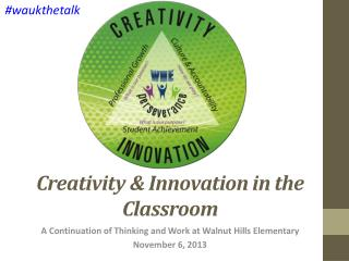 Creativity & Innovation in the Classroom