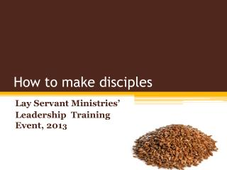 How to make disciples
