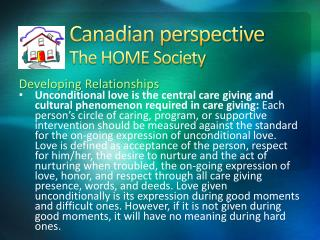 Canadian perspective The HOME Society