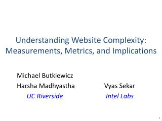 Understanding Website Complexity:  Measurements, Metrics, and Implications