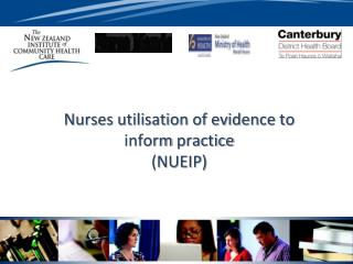 Nurses utilisation of evidence to inform  practice (NUEIP)