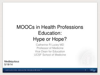 MOOCs in Health Professions Education: Hype or Hope?