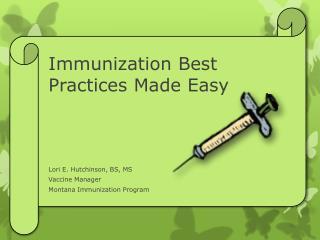 Immunization Best Practices Made Easy
