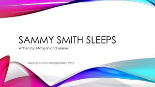 Sammy Smith Sleeps