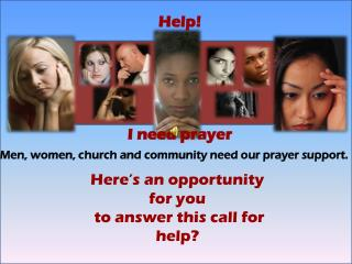 Help! I need prayer