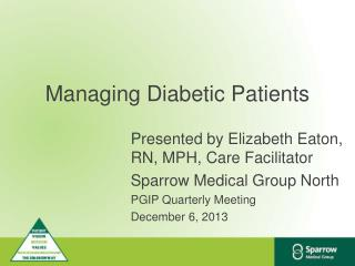 Managing Diabetic Patients