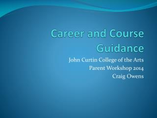 Career and Course Guidance