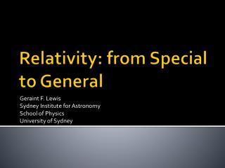 Relativity: from Special to General