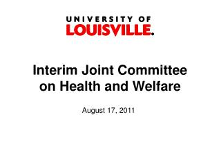 Interim Joint Committee on Health and Welfare