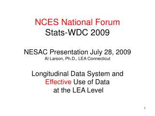 nces national forum stats-wdc 2009 nesac presentation july 28 ...