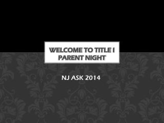 Welcome to title I        parent night