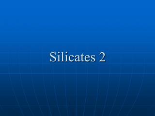silicates 2