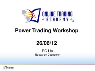 Power Trading Workshop 26/06/12