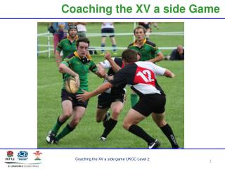 Coaching the XV a side Game