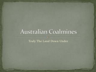 Australian Coalmines