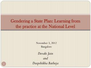 Gendering a State Plan: Learning from the practice at the National Level