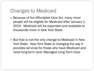 Changes to Medicaid
