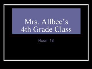 Mrs. Allbee�s  4th Grade Class